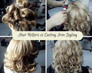 Hair Rollers vs Curling Iron Styling