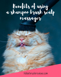 Benefits of using a shampoo brush scalp massager
