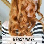 6 Easy Ways To Achieve Big Loose Curls