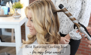 Best Rotating Curling Iron – For Easy Loose Waves