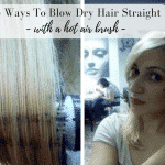 4 Ways To Blow Dry Hair Straight Using A Hot Air Brush