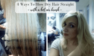 How to blow dry hair straight with hot air brush