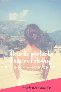 How to protect hair on holiday