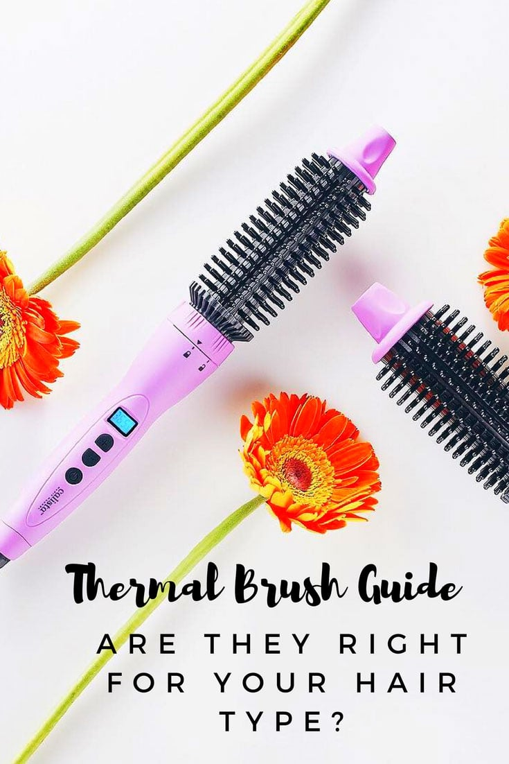 Best Thermal Hair Brush Tutorial and Guide for your hair type. #hairtutorial #hair #haircare #guide #hairtips #hairtalk #hairtrend