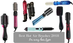 Best Hot Air Brushes for every hair type