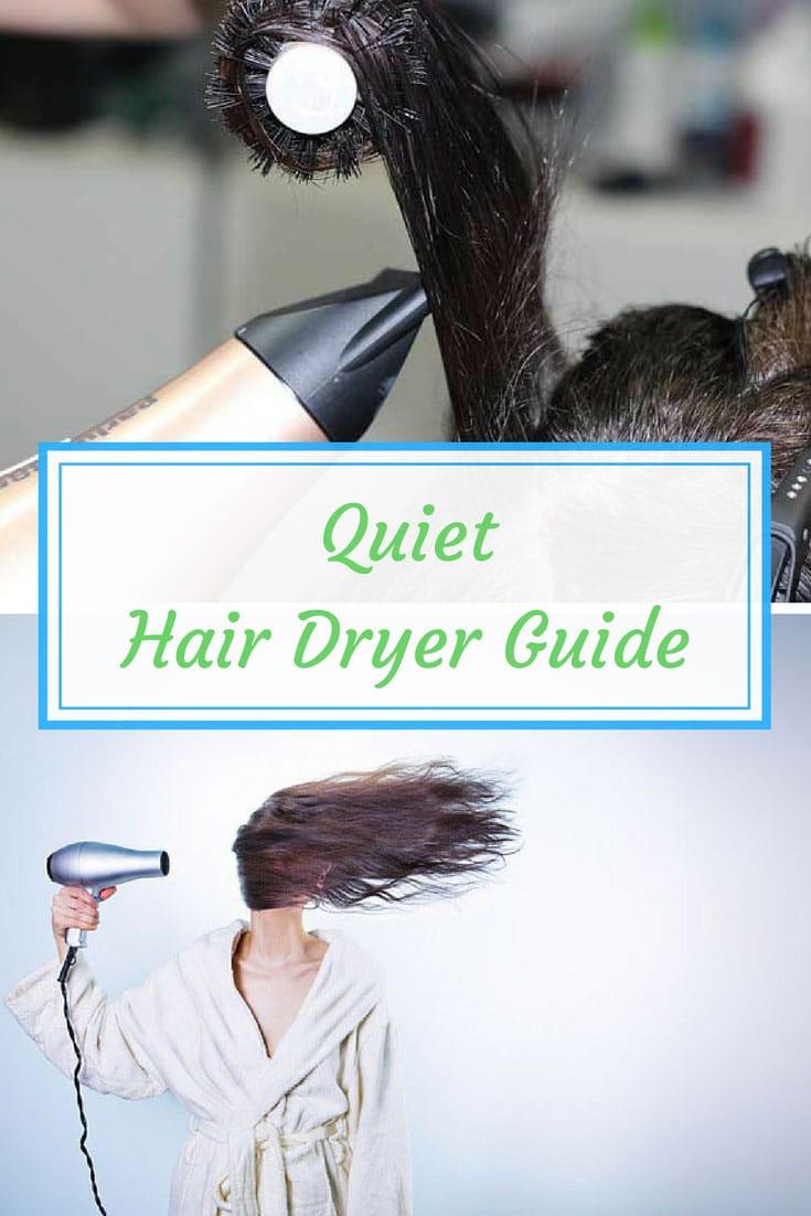 Best Quiet Hair Dryer Guide #hairtutorials #hair #haircare #guide #hairtips #hairtrend #hairaccessories #hairenvy #hairhowto #hairideas #hairloss #hairproducts #hairtalk #hairtutorial #hairspiration #hairstyle #hairideas #hairproblem #hairstyleideas
