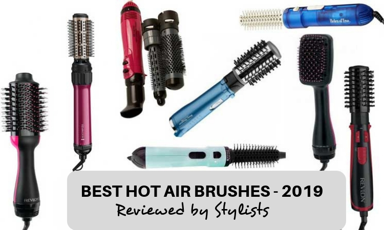 best hot air brushes of 2019