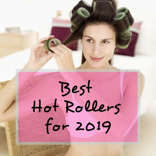best hot hair rollers