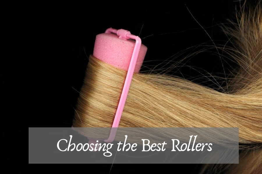 how to choose the best hot rollers