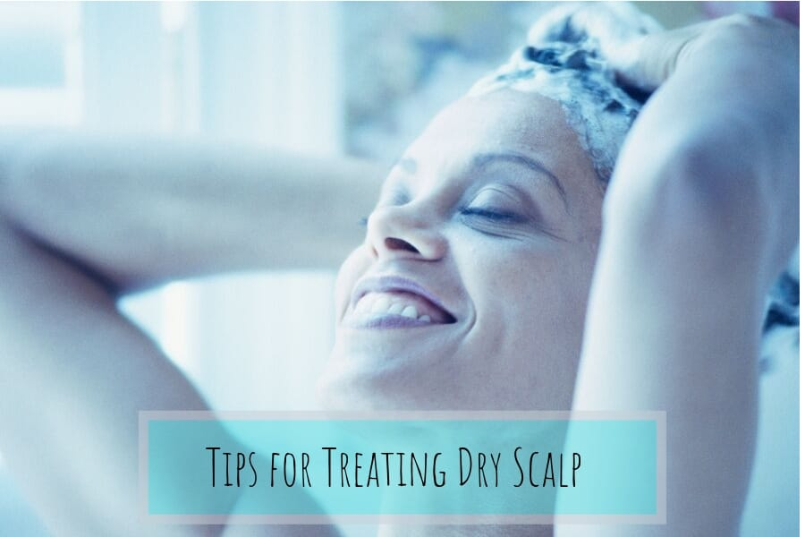 tips for treating dry scalp