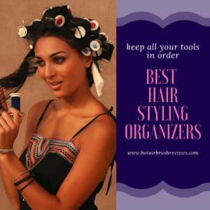 best hair styling organizer