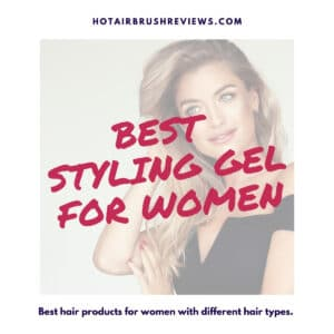 best styling gel for women